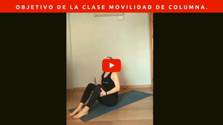 Clase de Pilates básico – objetivo de la clase movilidad de columna.